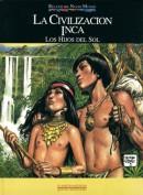 La civilización inca. Los Hijos del Sol (Edición Coleccionista). Grupo Pandora. Editor: Pedro Tabernero.