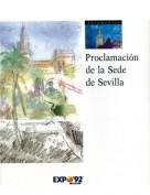 Documentos Nº 1. Proclamación de la sede de Sevilla. Documentos Expo. Grupo Pandora. Editor: Pedro Tabernero.