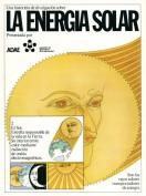 La energía solar. Sevillana de Electricidad. Grupo Pandora. Editor: Pedro Tabernero.