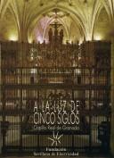 A la luz de cinco siglos. Sevillana de Electricidad. Grupo Pandora. Editor: Pedro Tabernero.