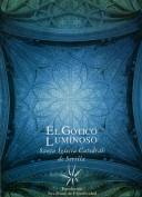 El gótico luminoso. Sevillana de Electricidad. Grupo Pandora. Editor: Pedro Tabernero.