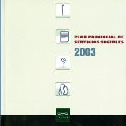 Plan Provincial de Servicios Sociales 2003. Acciones de imagen y difusión. Grupo Pandora. Editor: Pedro Tabernero.