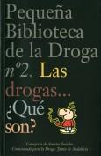 Las drogas...¿qué son? Pequeña biblioteca de la droga. Grupo Pandora. Editor: Pedro Tabernero.