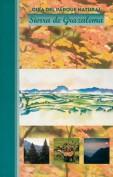 Guía del Parque Natural Sierra de Grazalema. Guías de parques naturales. Grupo Pandora. Editor: Pedro Tabernero.
