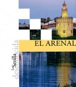 La Sevilla desconocida: El Arenal. Publicaciones y acciones para el turismo. Grupo Pandora. Editor: Pedro Tabernero.
