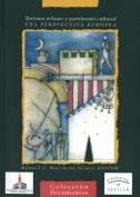 Turismo urbano y patrimonio cultural. Una perspectiva europea. Publicaciones y acciones para el turismo. Grupo Pandora. Editor: Pedro Tabernero.