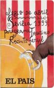Feria de Abril Sevilla 1999. Programa taurino y recinto ferial. Diarios. Grupo Pandora. Editor: Pedro Tabernero.