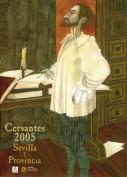 Calendario Cervantes 2005. Calendarios. Grupo Pandora. Editor: Pedro Tabernero.