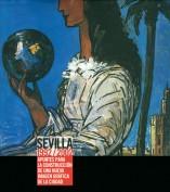 Sevilla 1992/2002. Apuntes para la construcción de una nueva imagen gráfica de la ciudad. Laboratorio de imágenes. Grupo Pandora. Editor: Pedro Tabernero.