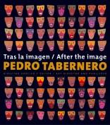 Tras la imagen. Pedro Tabernero. Laboratorio de imágenes. Grupo Pandora. Editor: Pedro Tabernero.