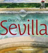 Descifrando Sevilla. Laboratorio de imágenes. Grupo Pandora. Editor: Pedro Tabernero.