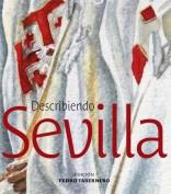 Describiendo Sevilla. Laboratorio de imágenes. Grupo Pandora. Editor: Pedro Tabernero.