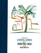 La ruta del flamenco. Libros de viajes. Grupo Pandora. Editor: Pedro Tabernero.