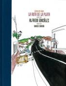 La ruta de la Plata. Libros de viajes. Grupo Pandora. Editor: Pedro Tabernero.
