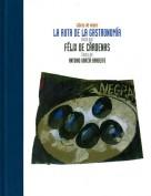 La ruta de la gastronomía. Libros de viajes. Grupo Pandora. Editor: Pedro Tabernero.