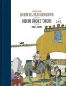 La ruta del Bajo Guadalquivir. Libros de viajes. Grupo Pandora. Editor: Pedro Tabernero.