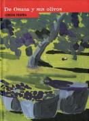 Concha Ybarra. De Osuna y sus olivos. Grupo Pandora. Editor: Pedro Tabernero.
