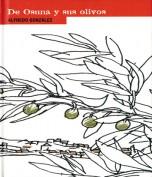 Alfredo González. De Osuna y sus olivos. Grupo Pandora. Editor: Pedro Tabernero.