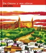 Daniel Rosell. Osuna y sus olivos. Grupo Pandora. Editor: Pedro Tabernero.