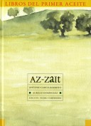 Az-Zait. Los libros del primer aceite. Grupo Pandora. Editor: Pedro Tabernero.