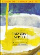 Paz con aceite. Los libros del primer aceite. Grupo Pandora. Editor: Pedro Tabernero.