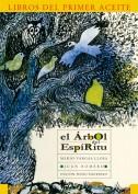 El árbol del espíritu. Los libros del primer aceite. Grupo Pandora. Editor: Pedro Tabernero.