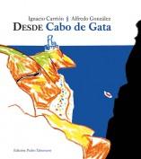 Desde Cabo de Gata. Literatura & Naturaleza. Grupo Pandora. Editor: Pedro Tabernero.