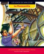 La manzanilla. Los vinos de Sanlúcar. Grupo Pandora. Editor: Pedro Tabernero.