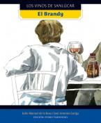 El brandy. Los vinos de Sanlúcar. Grupo Pandora. Editor: Pedro Tabernero.