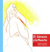 El Génesis y la Muerte. Edición coleccionista
