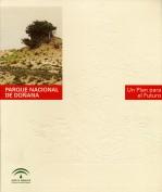 Parque Nacional de Doñana. Un plan para el futuro. Editor: Pedro Tabernero.
