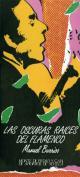 Las oscuras raíces del flamenco. Grupo Pandora. Editor: Pedro Tabernero.