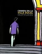 Crimen en la Villa Ducal. Grupo Pandora. Editor: Pedro Tabernero.