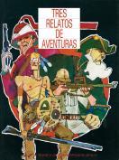 Tres relatos de aventuras. Grupo Pandora. Editor: Pedro Tabernero.