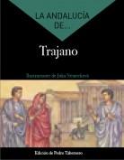La Andalucía de... Trajano