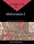 La Andalucía de... Abderramán I