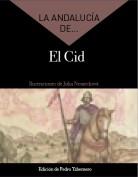 La Andalucía de... El Cid