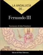 La Andalucía de... Fernando III