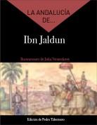 La Andalucía de... Ibn Jaldun