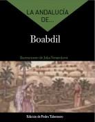 La Andalucía de... Boabdil