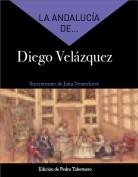 La Andalucía de... Diego Velázquez