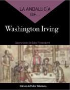 La Andalucía de... Washington Irving. Direction: Pedro Tabernero