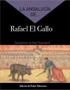 La Andalucía de... Rafael El Gallo