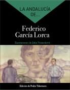 La Andalucía de... Federico García Lorca