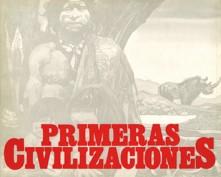 Primeras civilizaciones. Grupo Pandora. Editor: Pedro Tabernero.