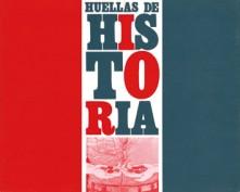 Huellas de Historia. Grupo Pandora. Editor: Pedro Tabernero.