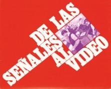 De las señales al vídeo. Grupo Pandora. Editor: Pedro Tabernero.