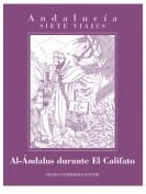 Al-Ándalus durante El Califato. Editor: Pedro Tabernero