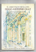 Portada El arquitecto sevillano Diego Antonio Díaz