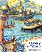 Cuba y el Tabaco. Proyecto y Dirección Gráfica: Pedro Tabernero